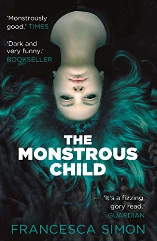 The Monstrous Child by Francesca Simon