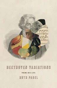 The best books on Beethoven - Beethoven Variations: Poems on a Life by Ruth Padel