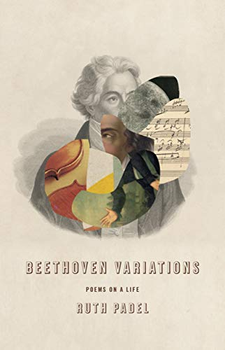 Beethoven Variations: Poems on a Life by Ruth Padel