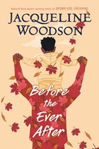 The Best Audiobooks for Kids of 2020 - Before the Ever After by Jacqueline Woodson, narrated by Guy Lockard