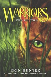Into the Wild (Warriors, Book 1) by Erin Hunter