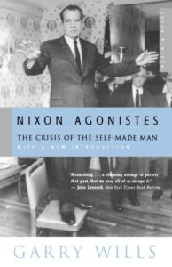 The best books on Conservatism and Culture - Nixon Agonistes by Garry Wills