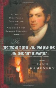 The best books on Boston - The Exchange Artist by Jane Kamensky