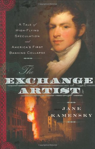 The best books on Boston - The Exchange Artist by Jane Kamensky