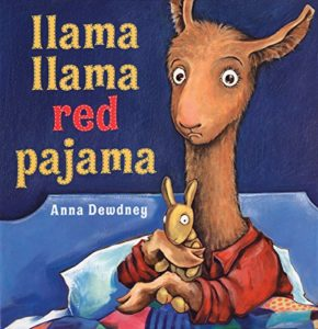 Books To Help Children Overcome Anxiety - Llama Llama Red Pajama by Anna Dewdney