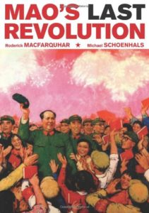 The best books on Maoism - Mao's Last Revolution by Michael Schoenhals & Roderick MacFarquhar
