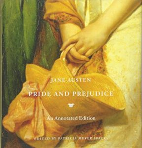 The Best Jane Austen Books - Pride and Prejudice: An Annotated Edition by Patricia Meyer Spacks
