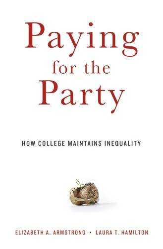 Michèle Lamont on The Sociology of Inequality - Paying for the Party by Elizabeth Armstrong & Laura Hamilton