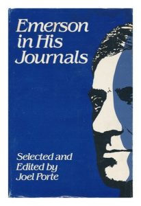 The best books on Ralph Waldo Emerson - Emerson in His Journals Ralph Waldo Emerson and Joel Porte (editor)