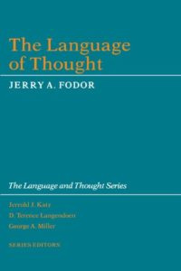 The best books on Linguistics - The Language of Thought by Jerry Fodor