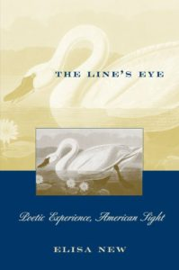The Best American Poetry - The Line's Eye: Poetic Experience, American Sight by Elisa New