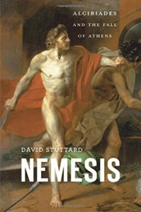 The best books on Thucydides - Nemesis: Alcibiades and the Fall of Athens by David Stuttard