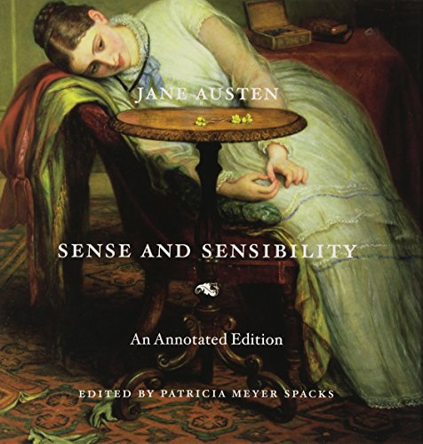 The Best Jane Austen Books - Sense and Sensibility: An Annotated Edition by Patricia Meyer Spacks