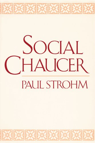 The Canterbury Tales: A Reading List - Social Chaucer by Paul Strohm