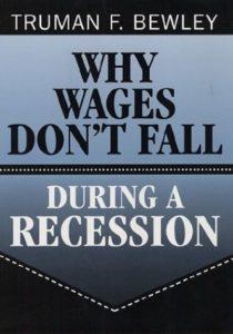 The best books on Pay - Why Wages Don't Fall During a Recession by Truman F. Bewley