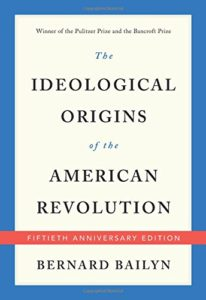 The Best Books on the American Revolution - The Ideological Origins of the American Revolution by Bernard Bailyn