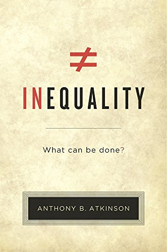 Inequality: What Can Be Done? by Tony Atkinson