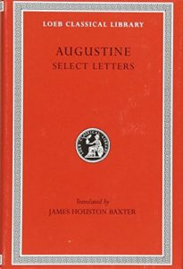 The Best Augustine Books - Augustine: Select Letters by Augustine