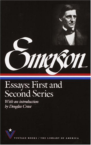 The best books on American Philosophy - Essays: First and Second Series by Ralph Waldo Emerson