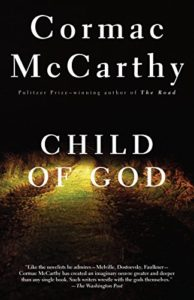 The Best Cormac McCarthy Books - Child of God by Cormac McCarthy