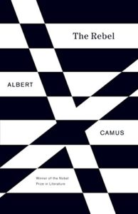 The Best Books by Albert Camus - The Rebel by Albert Camus
