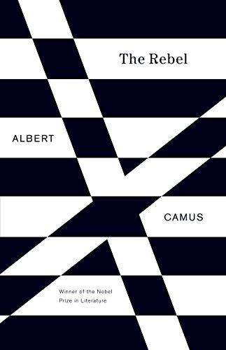 The Rebel by Albert Camus