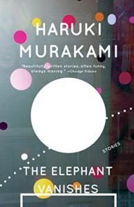 The best books on Manga and Anime - The Elephant Vanishes by Haruki Murakami