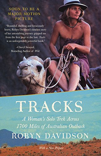 The Best Books by Adventurers - Tracks by Robyn Davidson