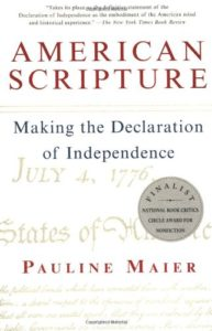 The Best Fourth of July Books - American Scripture: Making the Declaration of Independence by Pauline Maier
