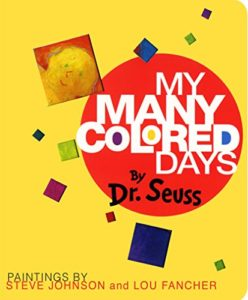 Books To Help Children Overcome Anxiety - My Many Coloured Days by Dr Seuss