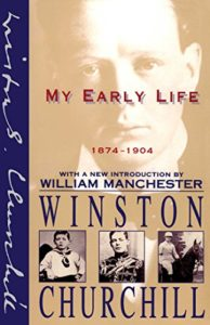 The best books on Winston Churchill - My Early Life 1874-1904 by Winston Churchill