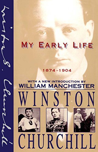 My Early Life 1874-1904 by Winston Churchill