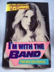 The best books on Rock and Roll - I'm With the Band: Confessions of a Groupie by Pamela Des Barres