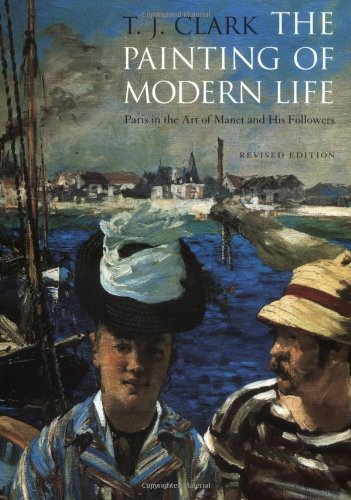 Andrew Graham-Dixon on His Favourite Art Books - The Painting of Modern Life: Paris in the Art of Manet and His Followers by T J Clark