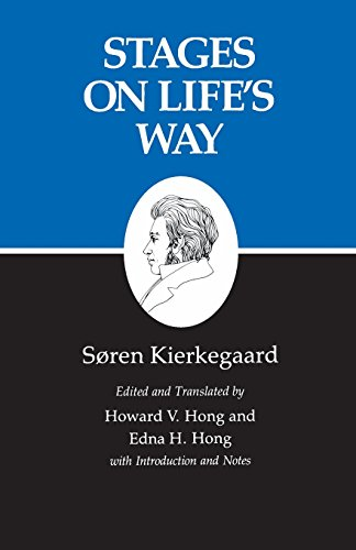 The best books on Søren Kierkegaard - Stages on Life's Way Søren Kierkegaard (trans. by Edna V. Hong and Howard H. Hong)