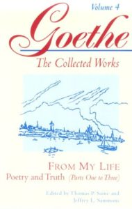 From My Life: Poetry and Truth by Johann Wolfgang von Goethe