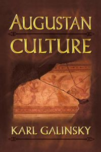 The best books on Augustus - Augustan Culture by Karl Galinsky