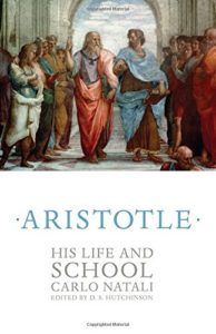 The best books on Aristotle - Aristotle: His Life and School by Carlo Natali