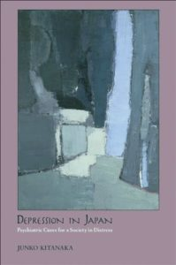 The best books on Japan - Depression in Japan: Psychiatric Cures for a Society in Distress by Junko Kitanaka