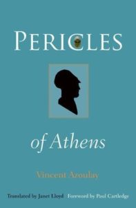 The best books on Thucydides - Pericles of Athens by Vincent Azoulay