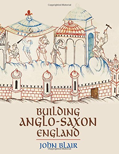 Building Anglo-Saxon England by John Blair