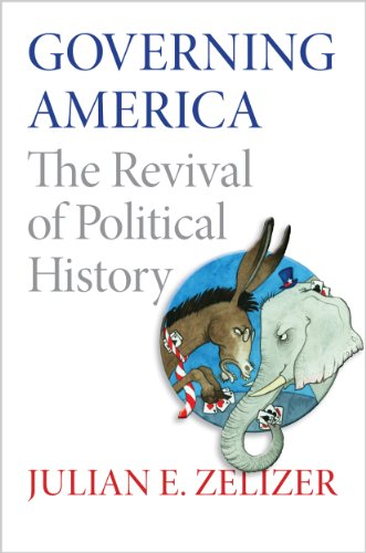 The best books on Congress - Governing America: The Revival of Political History by Julian E. Zelizer