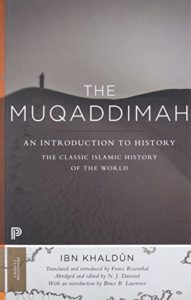 The best books on Afghanistan - The Muqaddimah by Ibn Khaldun