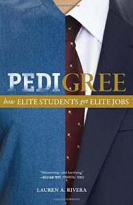 Michèle Lamont on The Sociology of Inequality - Pedigree: How Elite Students Get Elite Jobs by Lauren A. Rivera