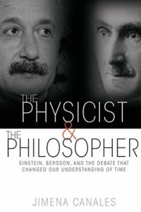 The best books on Scientists - The Physicist and the Philosopher by Jimena Canales