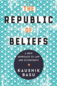 The Best Economics Books of 2018 - The Republic of Beliefs by Kaushik Basu