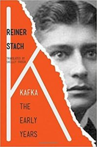 The Best Franz Kafka Books - Kafka: The Early Years by Reiner Stach