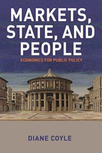 The Best Economics Books of 2018 - Markets, State, and People: Economics for Public Policy by Diane Coyle