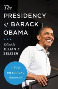 The best books on Congress - The Presidency of Barack Obama: A First Historical Assessment by Julian E. Zelizer