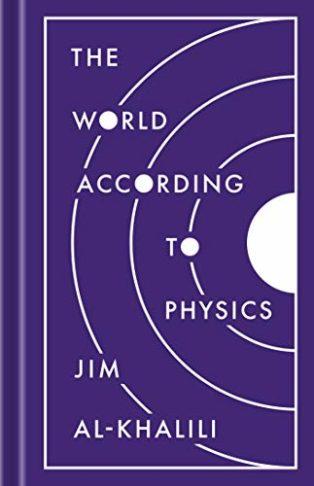 The World According to Physics by Jim Al-Khalili